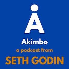 Best Motivational Podcasts - Akimbo: A Podcast from Seth Godin