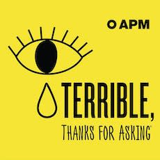 Storytelling Podcasts: Terrible Thanks For Asking